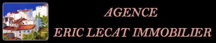 Agence Immobilière Eric Lecat - Fayence et Seillans